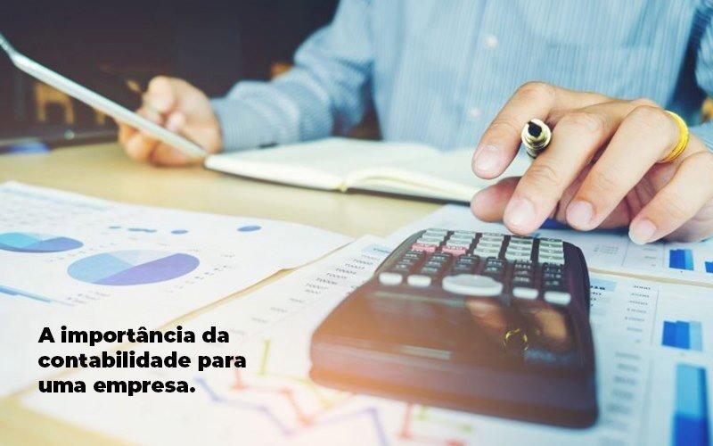 A Importancia Da Contabilidade Para Uma Empresa 1 Blog Parecer Contabilidade - PORTAL CONTABILIDADE